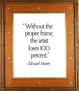 A carved Pre-Raphaelite style English frame with quote: 'Without the proper frame, the artist loses 100 percent.' - Edouard Manet